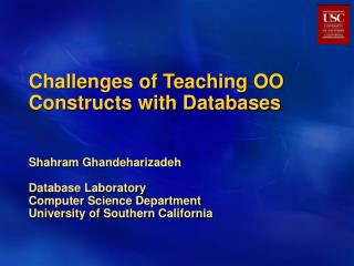 Challenges of Teaching OO Constructs with Databases