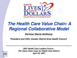 The Health Care Value Chain: A Regional Collaborative Model