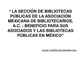 LA SECCI??N DE BIBLIOTECAS P??BLICAS DE LA ASOCIACI??N MEXICANA