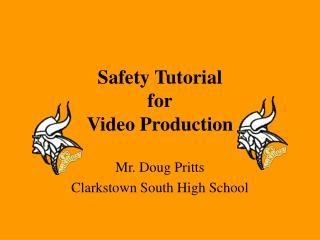 Safety Tutorial for Video Production