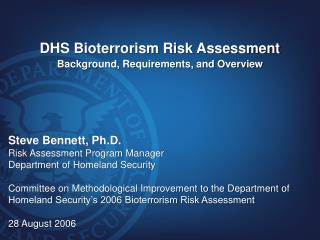 DHS Bioterrorism Risk Assessment Background, Requirements, and Overview