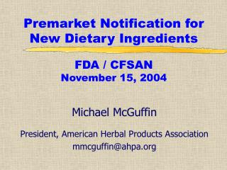 Premarket Notification for New Dietary Ingredients  FDA