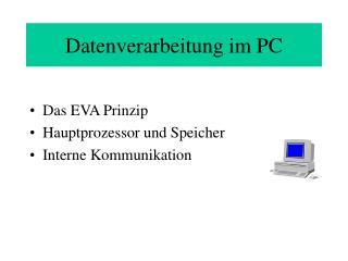 Datenverarbeitung im PC