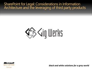 SharePoint for Legal: Considerations in Information Architecture and the leveraging of third party products