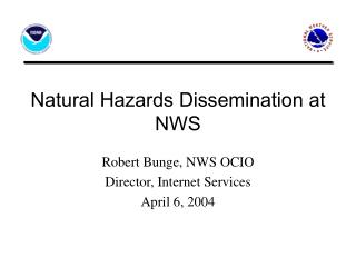 Natural Hazards Dissemination at NWS