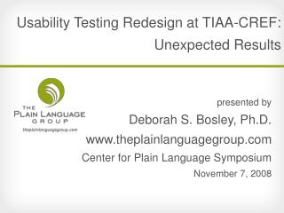 Usability Testing Redesign at TIAA-CREF: Unexpected Results