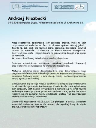 Andrzej Niezbecki 24-220 Niedrzwica Duza , Niedrzwica Koscielna ul. Krakowska 52