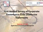 First Annual Survey of Corporate Governance Code Disclosure Statements