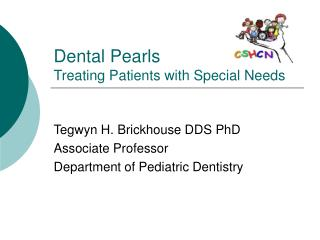 Dental Pearls Treating Patients with Special Needs