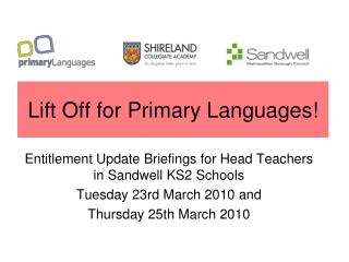 Lift Off for Primary Languages