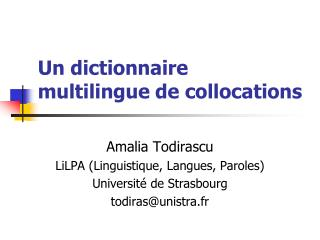 Un dictionnaire multilingue de collocations