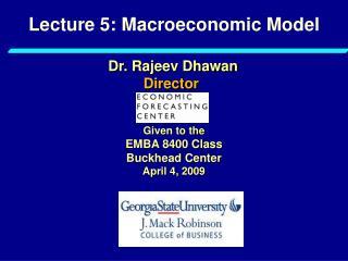 Lecture 5: Macroeconomic Model