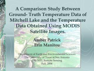 A Comparison Study Between Ground- Truth Temperature Data of Mitchell Lake and the Temperature Data Obtained Using MODIS