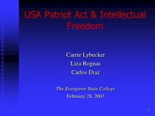 USA Patriot Act  Intellectual Freedom
