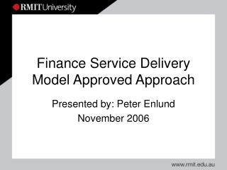 Finance Service Delivery Model Approved Approach