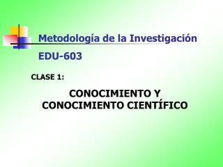 Metodolog a de la Investigaci n EDU-603
