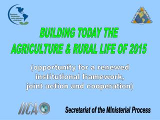 BUILDING TODAY THE AGRICULTURE  RURAL LIFE OF 2015