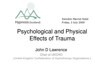 Psychological and Physical Effects of Trauma