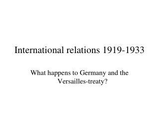 International relations 1919-1933