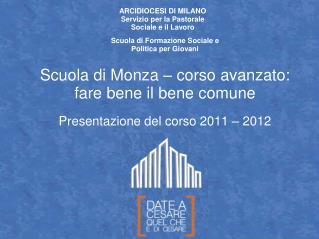 Scuola di Monza   corso avanzato: fare bene il bene comune