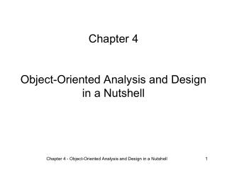 Chapter 4   Object-Oriented Analysis and Design in a Nutshell