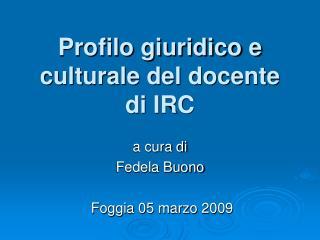 Profilo giuridico e culturale del docente di IRC
