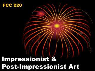 Impressionist  Post-Impressionist Art