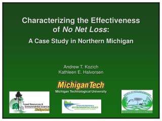 Characterizing the Effectiveness of No Net Loss:  A Case Study in Northern Michigan