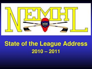State of the League Address 2010   2011