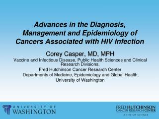 Advances in the Diagnosis, Management and Epidemiology of Cancers Associated with HIV Infection