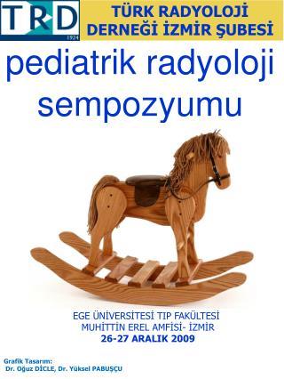 Pediatrik radyoloji sempozyumu