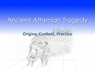 Ancient Athenian Tragedy