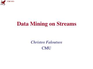 Data Mining on Streams