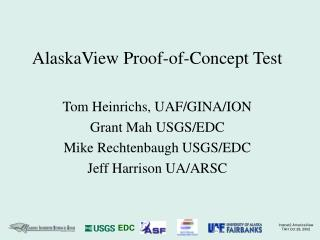 AlaskaView Proof-of-Concept Test