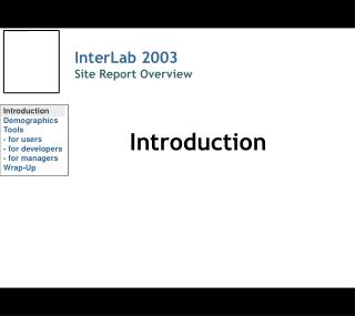 InterLab 2003 Site Report Overview