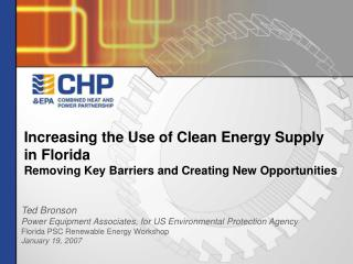 Increasing the Use of Clean Energy Supply in Florida Removing Key Barriers and Creating New Opportunities