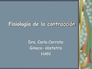 Fisiolog a de la contracci n