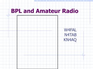 BPL and Amateur Radio