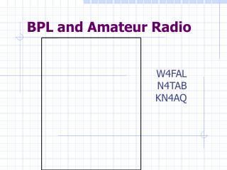 BPL and Amateur Radio