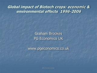 Global impact of Biotech crops: economic  environmental effects  1996-2006