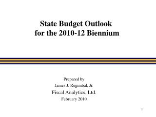 State Budget Outlook  for the 2010-12 Biennium