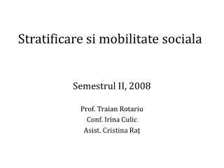 Stratificare si mobilitate sociala