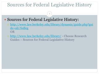 Sources for Federal Legislative History