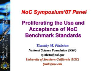 NoC Symposium 07 Panel   Proliferating the Use and Acceptance of NoC Benchmark Standards