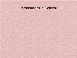 Mathematics in General
