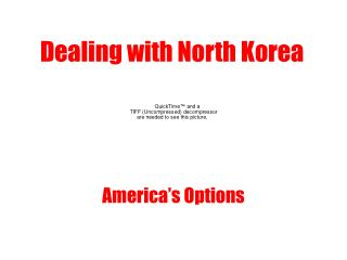 Dealing with North Korea