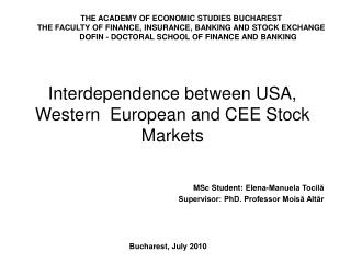 Interdependence between USA, Western  European and CEE Stock Markets