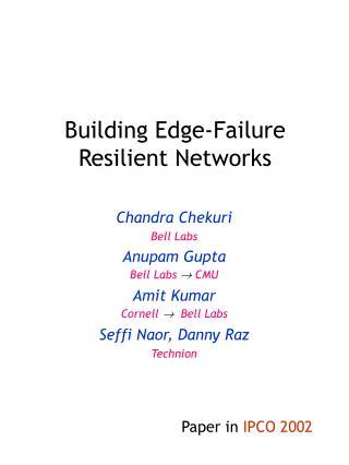 Building Edge-Failure Resilient Networks