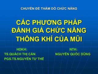 CHUY N   THAM D  CHC NANG  C C PHUONG PH P   NH GI  CHC NANG TH NG KH  CA MUI