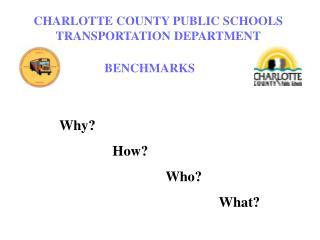 CHARLOTTE COUNTY PUBLIC SCHOOLS TRANSPORTATION DEPARTMENT